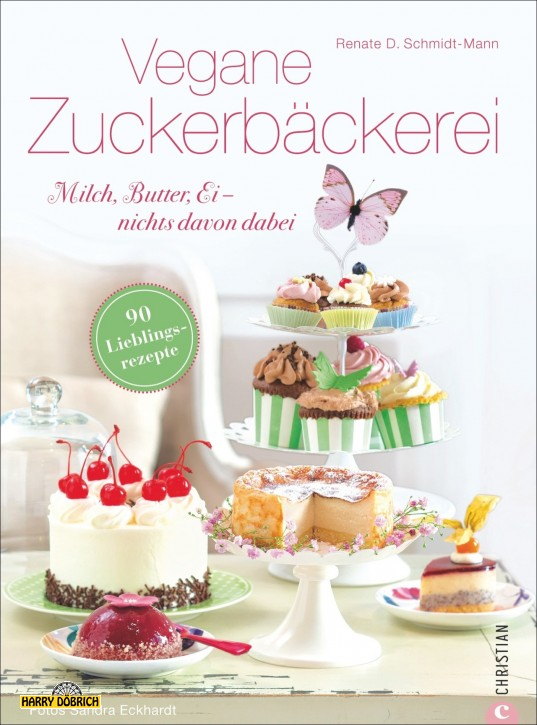 Backbuch Vegane Zuckerbäckerei